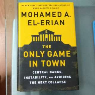Business Book. The Only Game In Town by Mohamed A. El-Erian