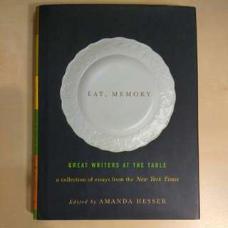 Eat, Memory, Great Writers at the Table