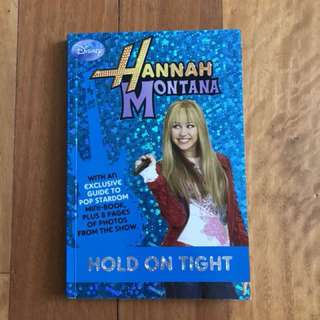 Hannah Montana Book: Hold on Tight