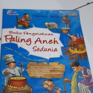 Buku cerita anak : pengetahuan aneh