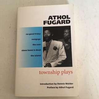 Athold Fugard 'Township Plays'