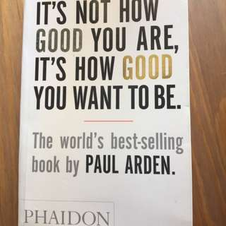 It's not how good you are it's how good you want to be 英文書