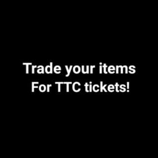 TTC Tickets Trade!