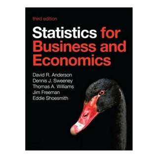 Statistics for Business and Economics BY Jim Freeman (Author),‎ Eddie Shoesmith  (Author),‎ Dennis Sweeney (Author),‎ David Anderson (Author),‎ Thomas Arthur Williams (Author)