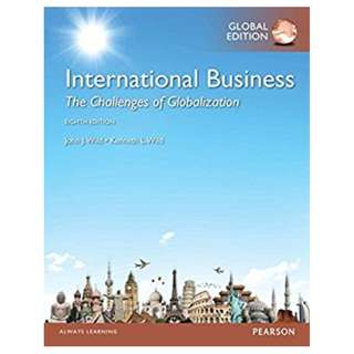 International Business: The Challenges of Globalization, Global 8th Edition BY John J. Wild (Author),‎ Kenneth L. Wild (Author)