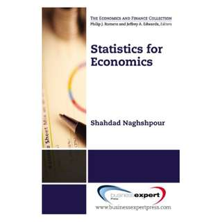 Statistics for Economics (Economics Collection) BY Shahdad Naghshpour