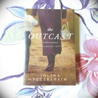 "The Outcast : A Modern Retelling of ""The Scarlet Letter"" by Jolina Petersheim"