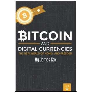 Bitcoin and Digital currency by James Cox *Ebook*