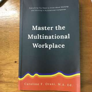 Everyone Can Be Creative/Master the Multinational Workplace