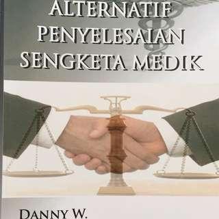 Alternatif penyelesaian sengketa medik - Danny W