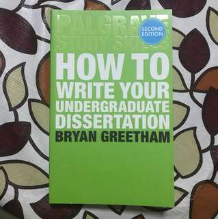 Palgrave Study Skills: How To Write Your Undergraduate Dissertation