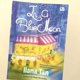 Ilana tan - in a blue moon