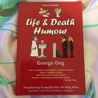 Choose 6 items for $10: Life & Death Humour by George Ong