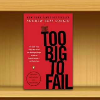 BN - BN - Too Big to Fail : The Inside Story of How Wall Street and Washington Fought to Save the Financial System And Themselves By Andrew Ross Sorkin