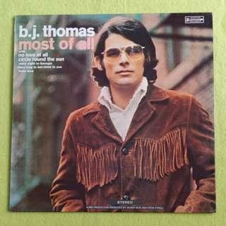B.J. THOMAS. most of all. Vinyl record