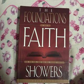 (Hardcover) The Foundations of Faith: The Revealed and Personal Word of God By Renald E Showers