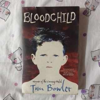 BLOODCHILD novel by TIM BOWLER