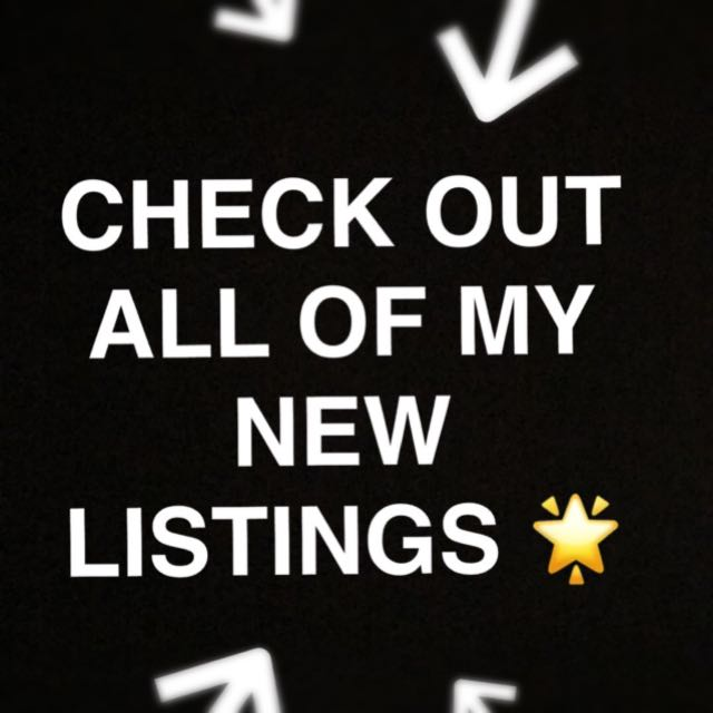 CHECK OUT ALL MY NEW LISTINGS