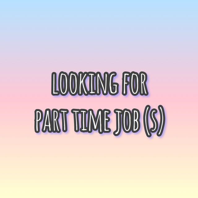 lf part time job / temporary jobs (temp meet up helper too)