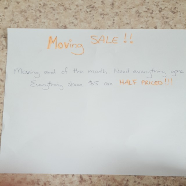 MOVING SALE! EVERYTHING MUST GO!!!!!