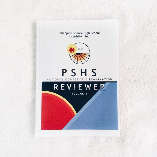 Philippine Science High School (PSHS) Reviewer From PSHS Foundation