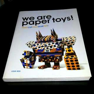 We Are Paper Toys by Louis Bou