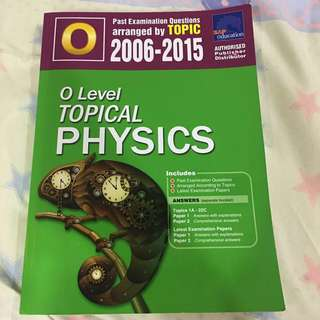 O Level Topical Physics 2006-2015 (BRAND NEW)
