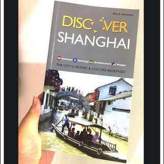 """""""Discover Shanghai"""" by Eric N. Danielson"""