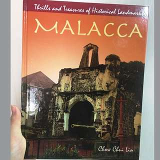 """Trails and Historical Landmarksof Malacca"" by Chow Chin Lin"