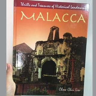 """Thrills and Treasures of Historical Landmarks- Malacca"" by Chow Chin Lin"