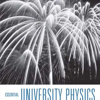 Essential University Physics volume 1, 3rd Edition