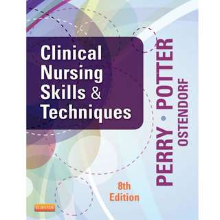 Clinical Nursing Skills and Techniques 8th edition BY Anne Griffin Perry  (Author),‎ Patricia A. Potter (Author),‎ Wendy Ostendorf  (Author)