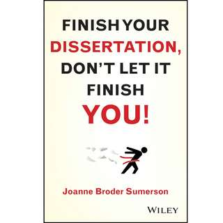 Finish Your Dissertation, don't let it finish you