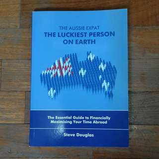 The Aussie Expat - The Luckiest Person on Earth