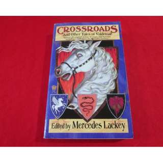 Crossroads and Other Tales of Valdemar by Mercedes Lackey (editor)