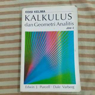 Kalkulus dan Geometri Analitis Jilid 2 Edisi 5 by Edwin J. Purcell & Dale Varberg