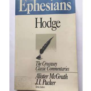 Ephesians: The Crossway Classic Commentaries