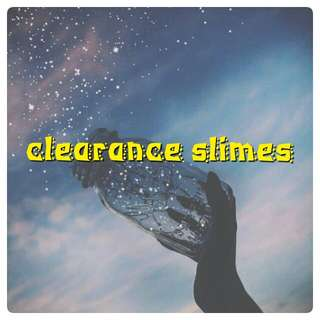 Clearance slimes