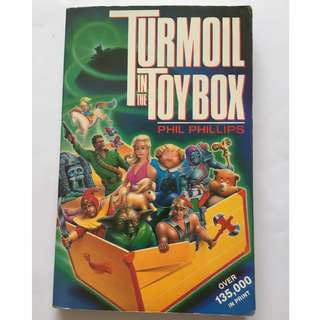 Turmoil in the Toybox by Phil Phillips