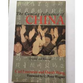 The Coming Influence of China by Carl Lawrence & David Wang