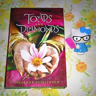 Toads and Diamonds by Heather Tomlinson (Retelling of Charles Perrault's Diamonds and Toads)