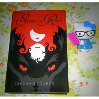 Sisters Red by Jackson Pearce (Retelling of Red Riding Hood)