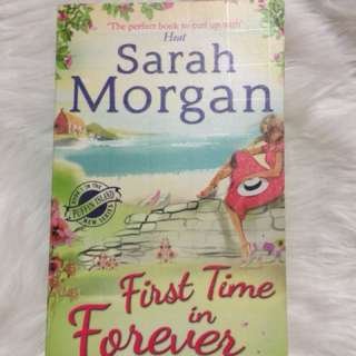First time in forever by: Sarah Morgan