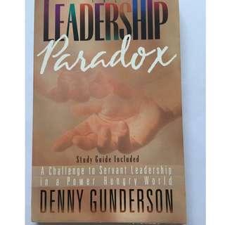 Leadership Paradox by Denny Gunderson