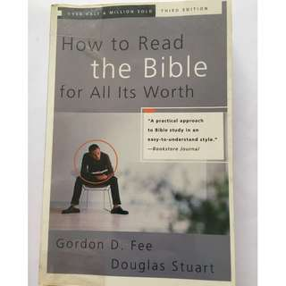 How to Read the Bible for All its Worth by Gordon D Fee & Douglas Stuart