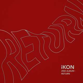 [MYGO/PO] iKON - 2ND Album Return