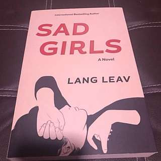Sad Girls (A Novel) by Lang Leav
