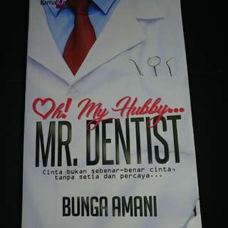 Oh! My Hubby.. Mr. Dentist