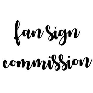 Fansign commissions