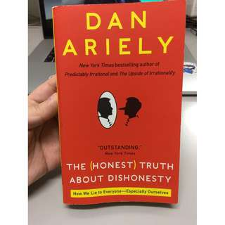 The Honest Truth about Dishonesty : How We Lie to Everyone--Especially Ourselves